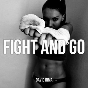 Fight And Go