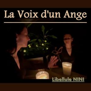 La Voix D'un Ange (Nini Libellule)