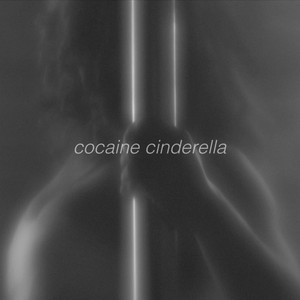 Cocaine Cinderella cover art