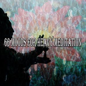 66 Moods For Heavy Meditation
