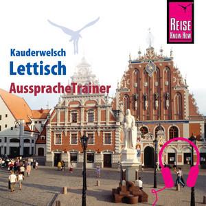 Reise Know-How Kauderwelsch AusspracheTrainer Lettisch