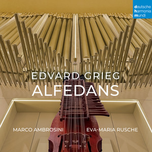 Lyric Pieces, Op. 12, No. 5: Folkevise (Arr. for Organ & Nyckelharpa)