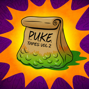 P.U.K.E Tapes, Vol. 2