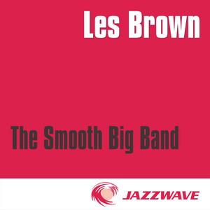 The Smooth Big Band (17 elegant Big Band Classics) album