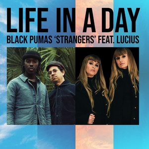 """Strangers (From """"Life In A Day"""")"""