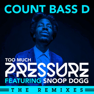 Too Much Pressure (The Remixes)
