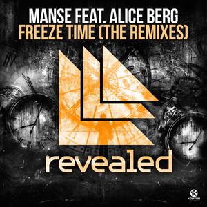 Freeze Time (The Remixes)