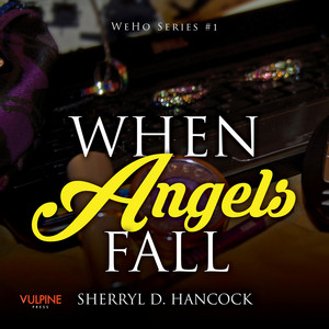 When Angels Fall - WeHo series, Book 1 (Unabridged)