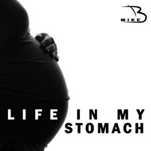 Life in My Stomach