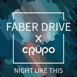Night Like This (CRÜPO Remix)
