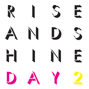 Rise and Shine: Day 2 album