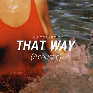 That Way (Acoustic)