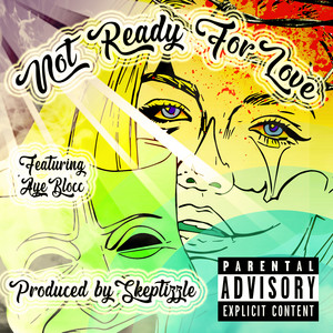 Not Ready For Love