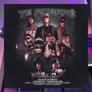 Te Robaré (Remix)