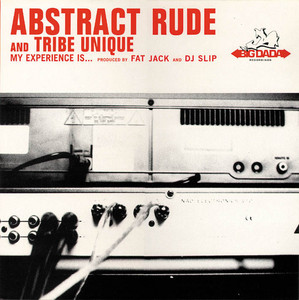Abstract Rude – My Experience is….(Studio Acapella)