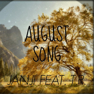 August Song (feat. T.R.)