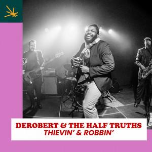 Thievin' & Robbin'
