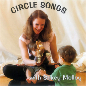 Circle Songs with Sukey Molloy