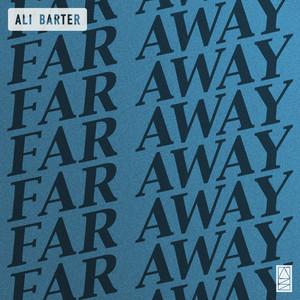 Far Away by Ali Barter