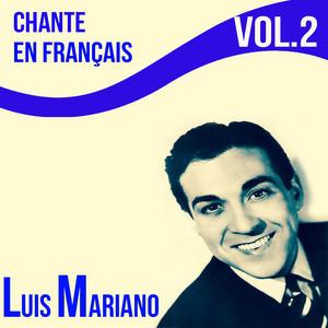 Luis mariano - chante en français, vol. 2 album