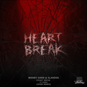 Heart Break (Ivory Remix)