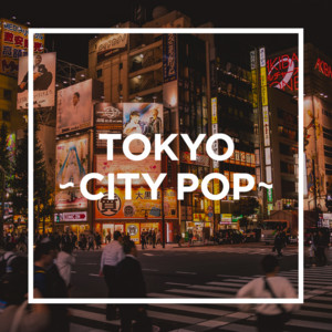 TOKYO - CITY POP - album