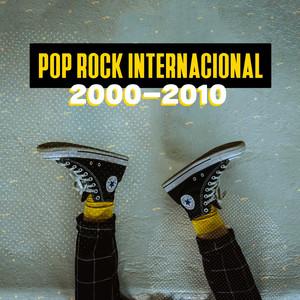 Pop Rock Internacional 2000-2010