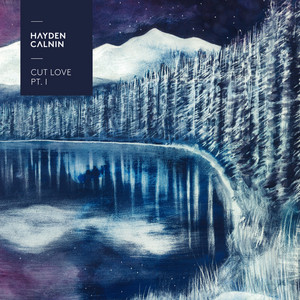 Cut Love Pt. 1