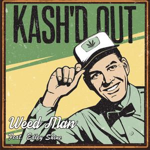 Weed Man (feat. Edley Shine)