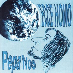 Pepa Nos - Ecce Homo