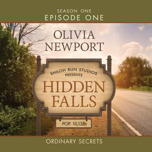 Hidden Falls, Season 1, Episode 1: Ordinary Secrets (Unabridged)