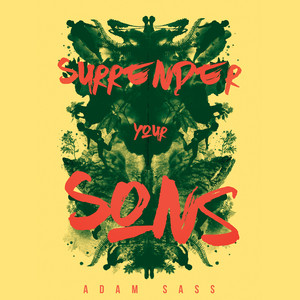 Surrender Your Sons (Unabridged)