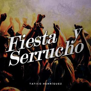 Fiesta y Serrucho album