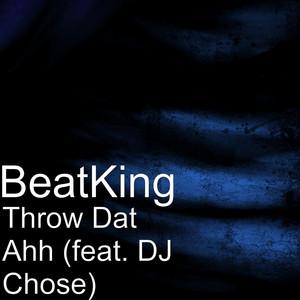 Throw Dat Ahh cover art