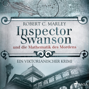 Inspector Swanson und die Mathematik des Mordens - Ein viktorianischer Krimi Audiobook