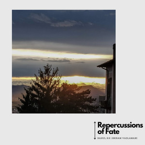 Repercussions of Fate