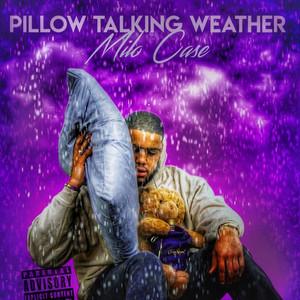 Pillow Talking Weather album