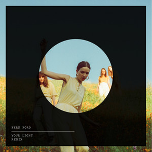 Your Light (Fern Ford Remix)
