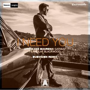 I Need You (Dubvision Remix)