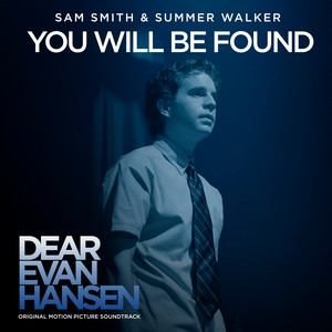 """You Will Be Found (with Summer Walker) [From The """"Dear Evan Hansen"""" Original Motion Picture Soundtrack]"""