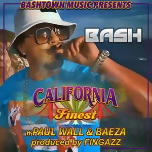 California Finest (feat. Paul Wall & Baeza) - Single