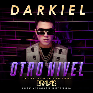 "Otro Nivel (From the Series ""Bravas"")"