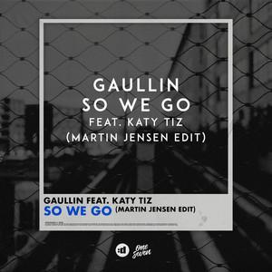 So We Go (feat. Katy Tiz) [Martin Jensen Edit]