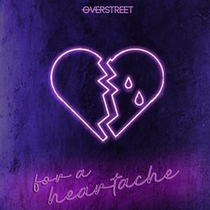 For A Heartache