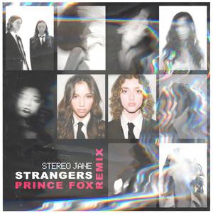 Strangers (Prince Fox Remix)