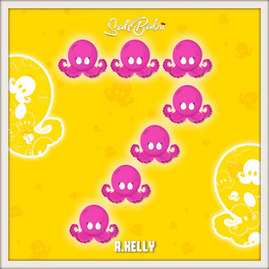 7 Squids (feat. R. Kelly)