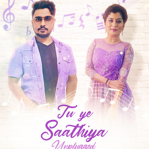 Tu Ye Saathiya Unplugged - Unplugged cover art