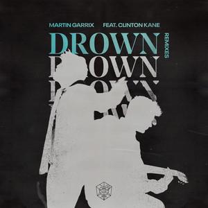 Drown (feat. Clinton Kane) [Remixes]