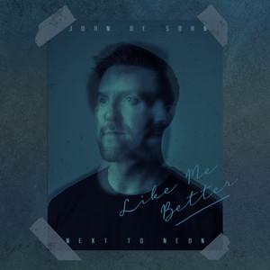 Like Me Better by John De Sohn, Next to Neon