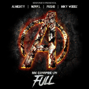 Sinfonico Presenta: Me Compre Un Full (Avengers Remix)